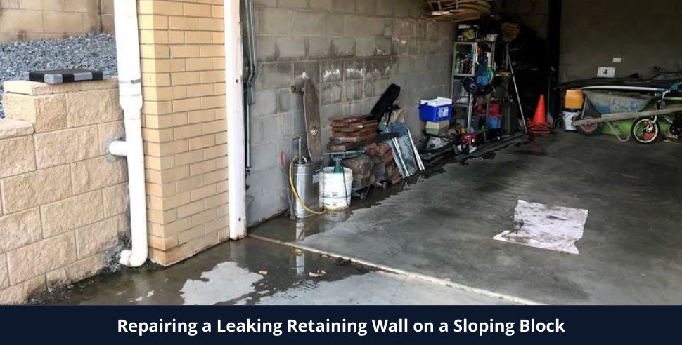 Repairing a Leaking Retaining Wall on a Sloping Block Using Cavity Drain System 500